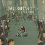 Supertramp – Slow Motion