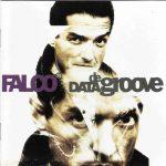 Falco – Data De Groove
