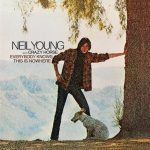 Neil Young with Crazy Hourse – Everybody Knows This Is Nowhere